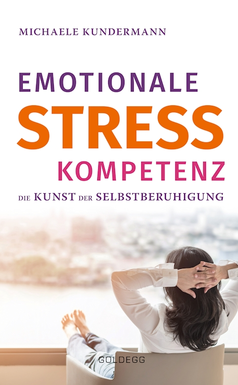 Cover Emotionale Stress Kompetenz Michaele Kundermann Goldegg Verlag 01